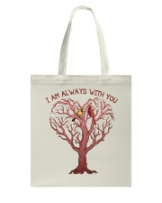 I Am Always With You Tote Bag thumbnail