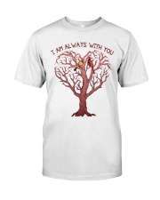 I Am Always With You Classic T-Shirt front