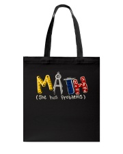 Math She Has Problem Tote Bag thumbnail