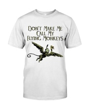 Do Not Make Me Classic T-Shirt front