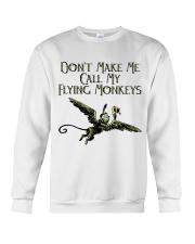 Do Not Make Me Crewneck Sweatshirt thumbnail