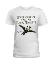Do Not Make Me Ladies T-Shirt thumbnail