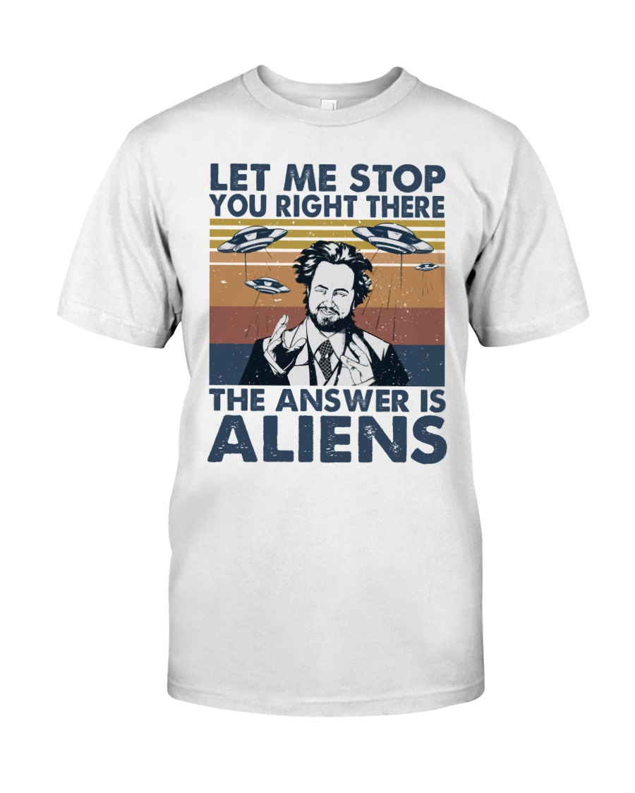 The Answer Is Aliens Classic T-Shirt