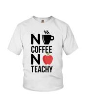 No Coffee No Teachy Youth T-Shirt thumbnail