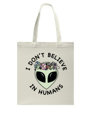 I Do Not Believe Tote Bag thumbnail