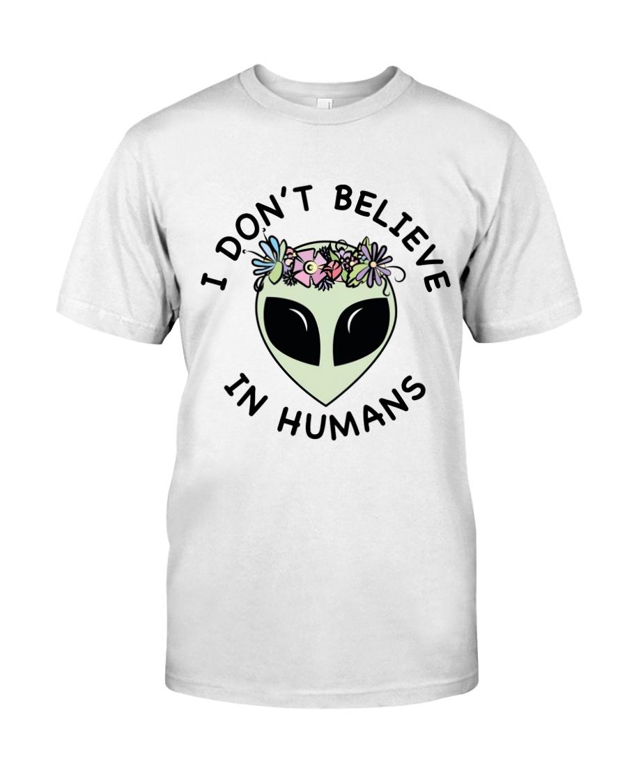 I Do Not Believe Classic T-Shirt