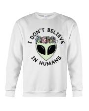 I Do Not Believe Crewneck Sweatshirt thumbnail
