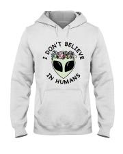 I Do Not Believe Hooded Sweatshirt thumbnail