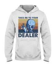 Take Me To Your Dealer Hooded Sweatshirt thumbnail
