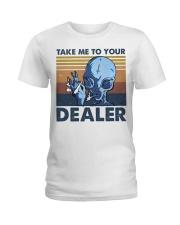 Take Me To Your Dealer Ladies T-Shirt thumbnail