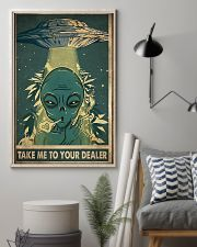 Take Me To Your Dealer 11x17 Poster lifestyle-poster-1