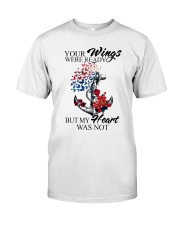My Heart Was Not Ready Classic T-Shirt front