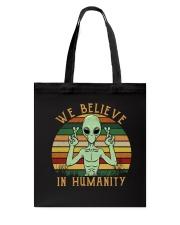 We Believe In Humanity Tote Bag thumbnail