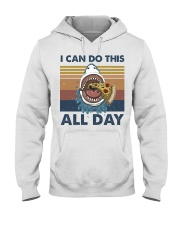 I Can Do This All Day Hooded Sweatshirt front