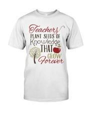 Teacher Plant Seeds Classic T-Shirt front
