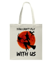 You Cant Fly With Us Tote Bag thumbnail