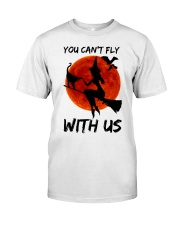 You Cant Fly With Us Classic T-Shirt tile