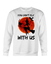 You Cant Fly With Us Crewneck Sweatshirt thumbnail