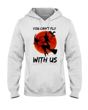 You Cant Fly With Us Hooded Sweatshirt thumbnail