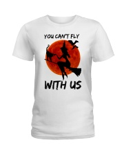 You Cant Fly With Us Ladies T-Shirt thumbnail