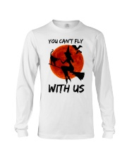 You Cant Fly With Us Long Sleeve Tee thumbnail