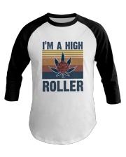 I Am A High Roller Baseball Tee thumbnail