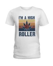 I Am A High Roller Ladies T-Shirt thumbnail