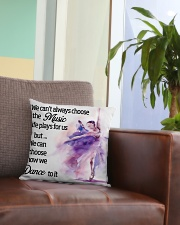We Can Choose How We Dance To It Square Pillowcase aos-pillow-square-front-lifestyle-03