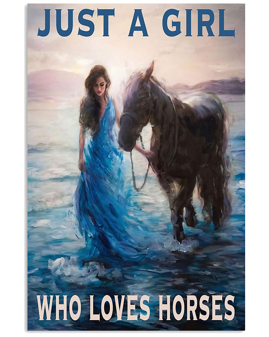 Just A Girl Who Loves Horse 11x17 Poster
