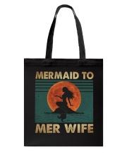 Mermaid To Mer Wife Tote Bag thumbnail