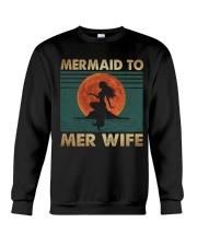 Mermaid To Mer Wife Crewneck Sweatshirt thumbnail