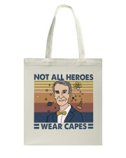 Not All Heroes Tote Bag thumbnail