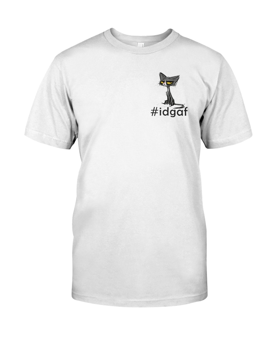 Cat IDGAF Classic T-Shirt