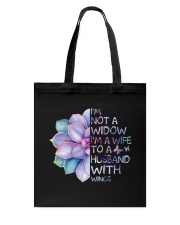 Im A Wife To A Husband Not A Widow Tote Bag thumbnail