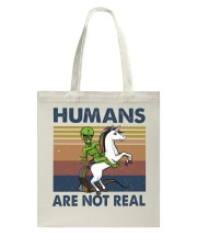 Humans Are Not Real Tote Bag thumbnail