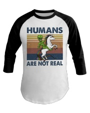 Humans Are Not Real Baseball Tee thumbnail