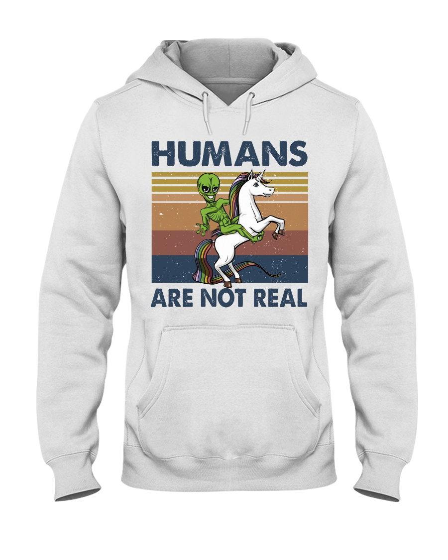 Humans Are Not Real Hooded Sweatshirt