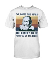 I Have Loved Classic T-Shirt front