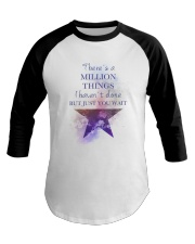 Theres A Million Thing Baseball Tee tile