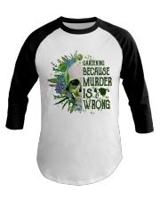 Gardening Because Murder Is Wrong Baseball Tee thumbnail