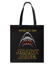 Come To The Sharkside Tote Bag thumbnail