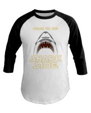 Come To The Sharkside Baseball Tee thumbnail