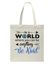 Be Anything Be Kind Tote Bag thumbnail