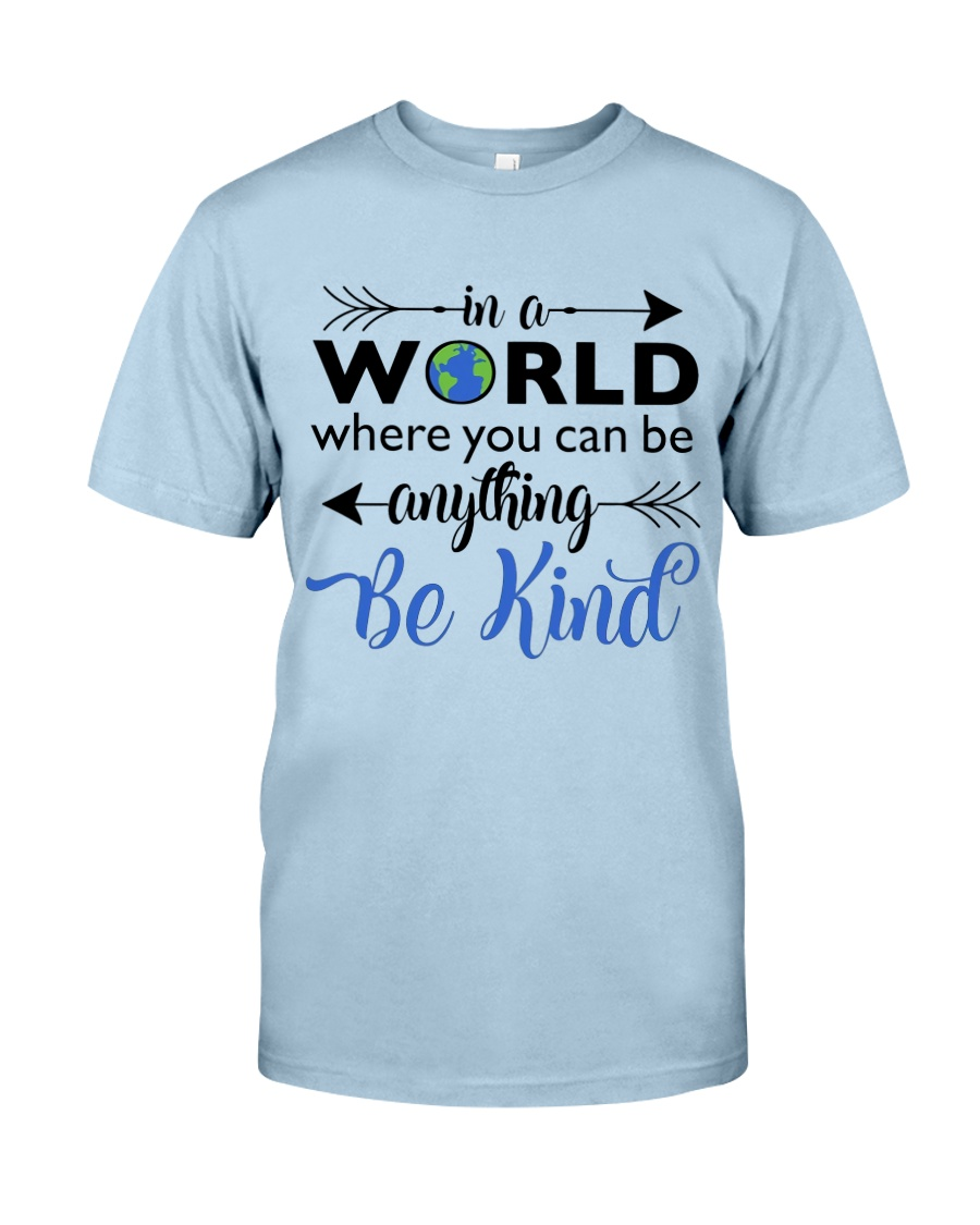 Be Anything Be Kind Classic T-Shirt