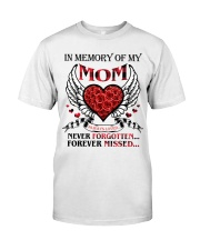 In Memory Of My Mom Classic T-Shirt front