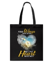 Your Wings Were Ready Tote Bag thumbnail