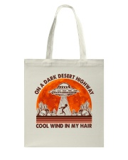On A Dark Desert Highway Tote Bag thumbnail