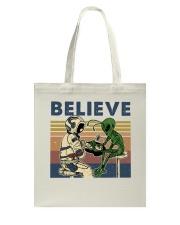 Believe In Alien Tote Bag thumbnail