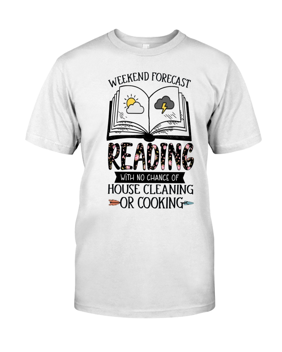 Weekend Forecast Reading Classic T-Shirt