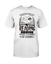 Weekend Forecast Reading Classic T-Shirt front